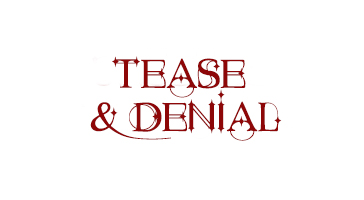 Tease & Denial North London