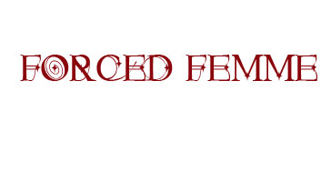 forcedfemme